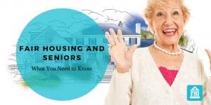 Fair Housing and Senior Living