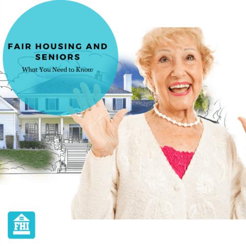 Fair Housing and Seniors